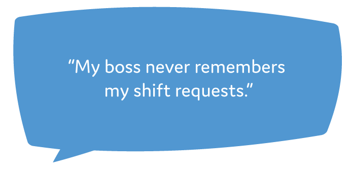 My-boss-never-remembers-my-shift-requests