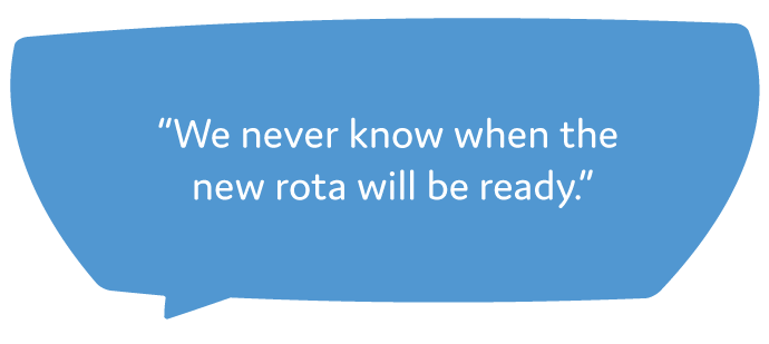 We-never-know-when-the-rota-will-be-ready